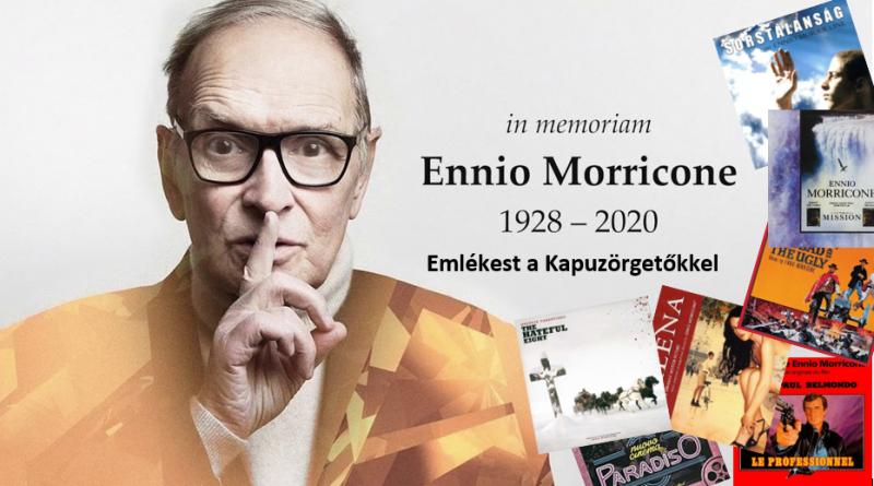 Ennio Morricone emlékest a Kapuzörgetőkkel